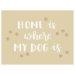 Tischset Vinyl Home is where my Dog is
