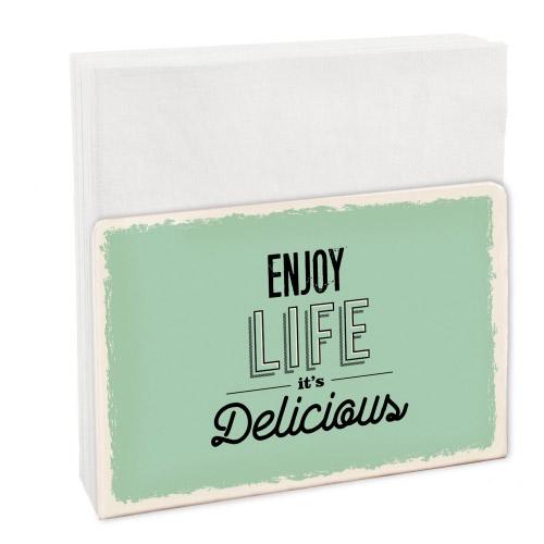 Easy Serviettenständer Enjoy Life - it´s Delici...