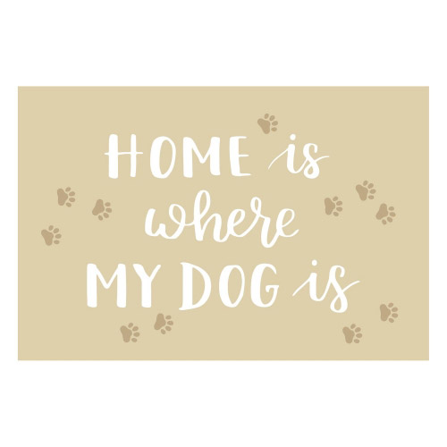 Vinyl Teppich MATTEO 40x60 cm Home is where my Dog is