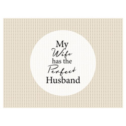 contento Tischset Vinyl MY WIFE HAS THE PERFECT HUSBAND